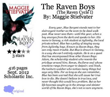 The Raven Boys by Maggie Stiefvater (The Raven Cycle #1)