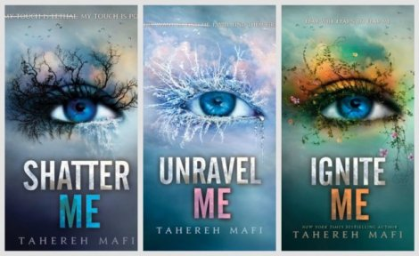 The Shatter Me Series by Tahereh Mafi
